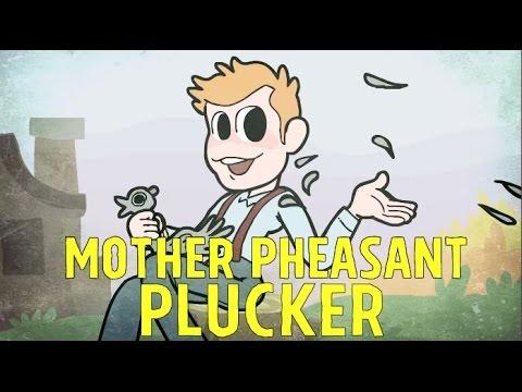 Mother Pheasant Plucker - A Song